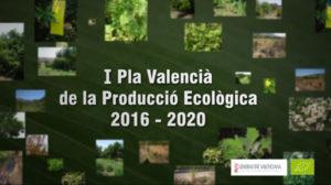 Plan Valenciano de Producción Ecológica